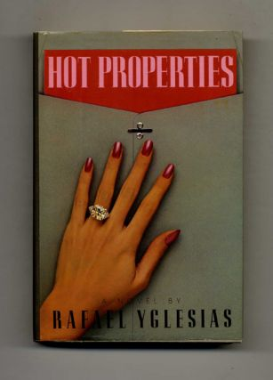 Hot Properties - 1st Edition/1st Printing
