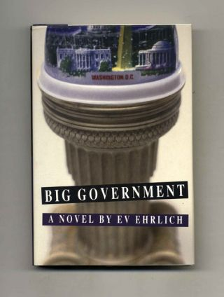 Big Government - 1st Edition/1st Printing