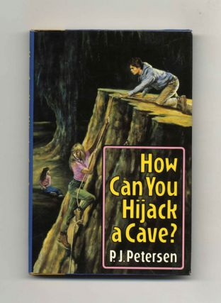 How Can You Hijack a Cave? - 1st Edition/1st Printing