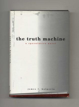 The Truth Machine - 1st Edition/1st Printing
