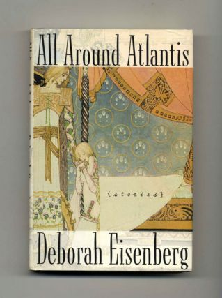 All Around Atlantis: Stories - 1st Edition/1st Printing