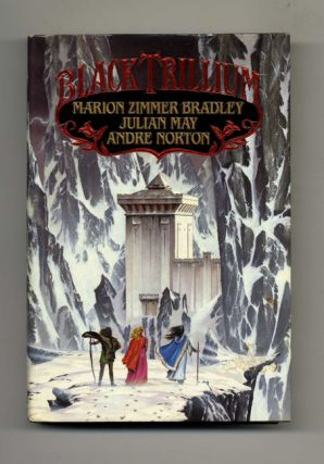 Black Trillum - 1st Edition/1st Printing. Marion Zimmer Bradley, Julian May, Andre Norton