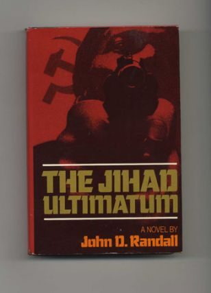 The Jihad Ultimatum: a Novel - 1st Edition/1st Printing