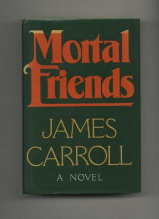 Mortal Friends - 1st Edition/1st Printing