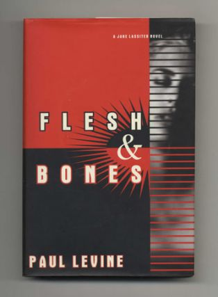 Flesh and Bones - 1st Edition/1st Printing