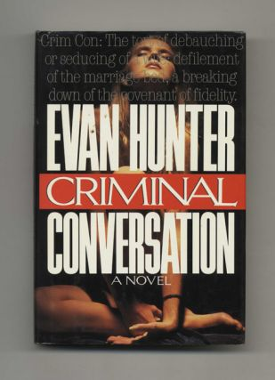 Criminal Conversation - 1st Edition/1st Printing
