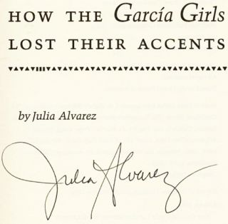 How the Garcia Girls Lost Their Accents - 1st Edition/1st Printing