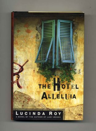 The Hotel Alleluia - 1st Edition/1st Printing