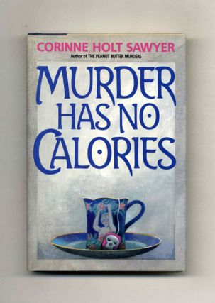 Murder Has No Calories - 1st Edition/1st Printing