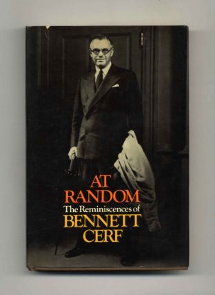 At Random: The Reminiscences of Bennett Cerf - 1st Edition/1st Printing