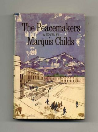 The Peacemakers - 1st Edition/1st Printing