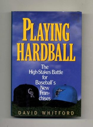 Playing Hardball - 1st Edition/1st Printing