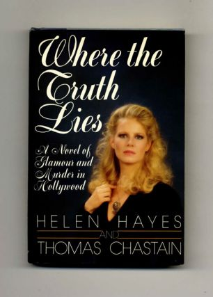 Where the Truth Lies - 1st Edition/1st Printing
