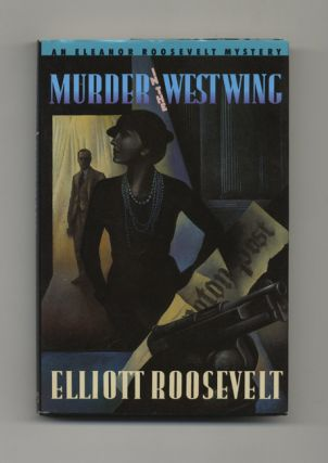 Murder in the West Wing - 1st Edition/1st Printing