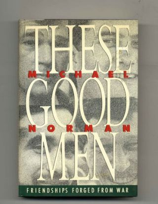 These Good Men - 1st Edition/1st Printing