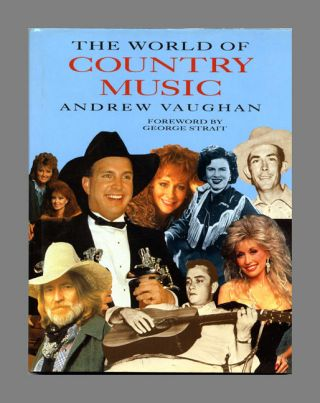 The World of Country Music - 1st US Edition/1st Printing