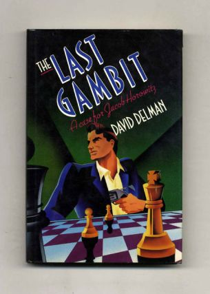 The Last Gambit, a Case for Jacob Horowitz - 1st Edition/1st Printing