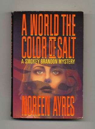 A World the Color of Salt: A Smokey Brandon Mystery - 1st Edition/1st Printing