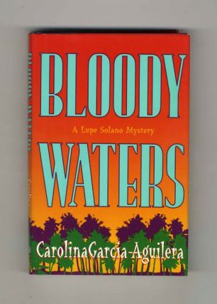 Bloody Waters - 1st Edition/1st Printing