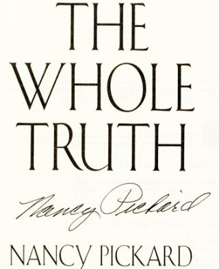 The Whole Truth - 1st Edition/1st Printing