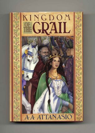 Kingdom of the Grail - 1st Edition/1st Printing