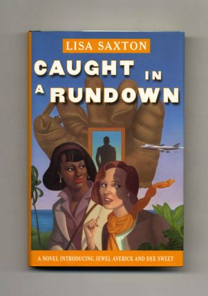 Caught in a Rundown - 1st Edition/1st Printing