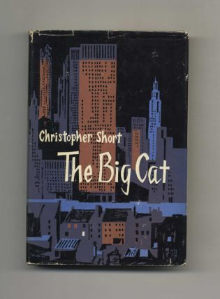 The Big Cat - 1st Edition/1st Printing