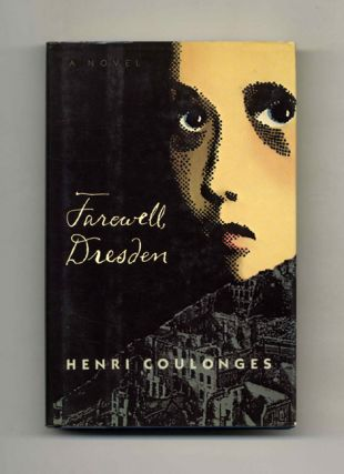Farewell, Dresden - 1st US Edition/1st Printing