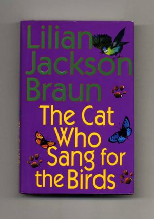 The Cat Who Sang for the Birds - 1st Edition/1st Printing