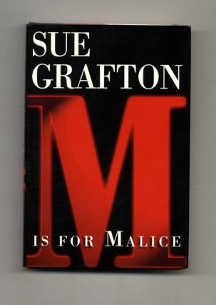 M Is For Malice - 1st Edition/1st Printing. Sue Grafton