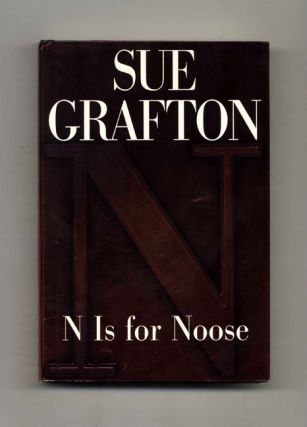 N is for Noose - 1st Edition/1st Printing. Sue Grafton