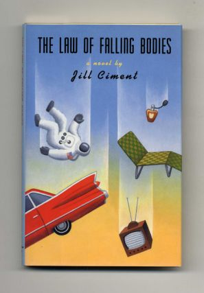 The Law of Falling Bodies - 1st Edition/1st Printing