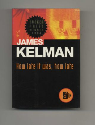 How Late it Was, How Late - 1st US Edition/1st Printing