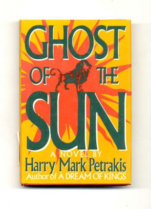 Ghost of the Sun: A Novel - 1st Edition/1st Printing
