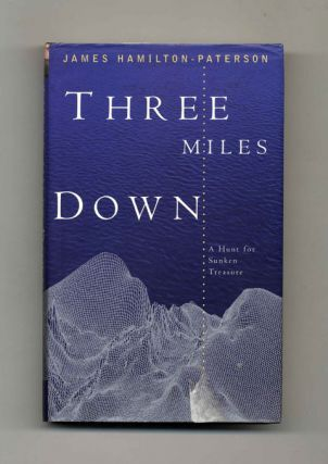 Three Miles Down - 1st Edition/1st Printing