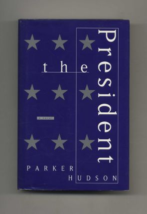 The President: a Novel - 1st Edition/1st Printing
