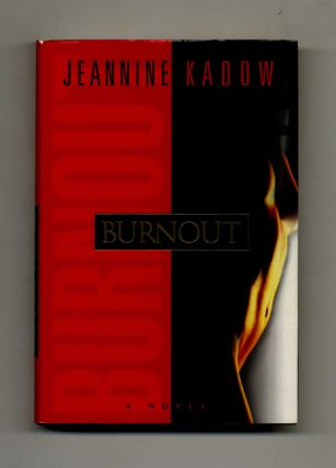 Burnout - 1st Edition/1st Printing