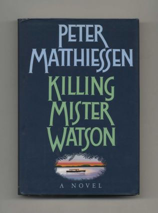 Killing Mister Watson - 1st Edition/1st Printing