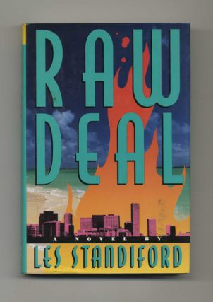 Raw Deal - 1st Edition/1st Printing. Les Standiford