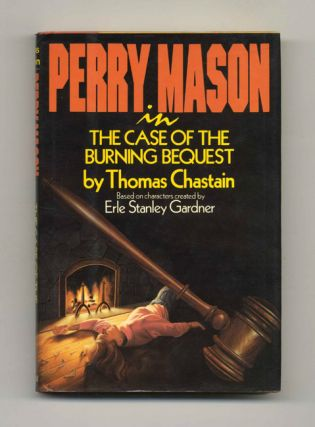 Perry Mason in the Case of the Burning Bequest - 1st Edition/1st Printing