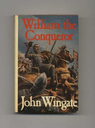 William the Conqueror - 1st Edition/1st Printing