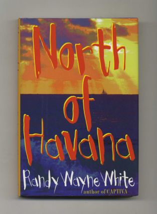 North of Havana - 1st Edition/1st Printing