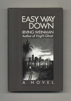 Easy Way Down - 1st Edition/1st Printing