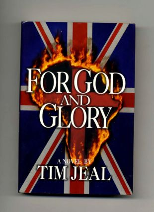 For God and Glory - 1st Edition/1st Printing