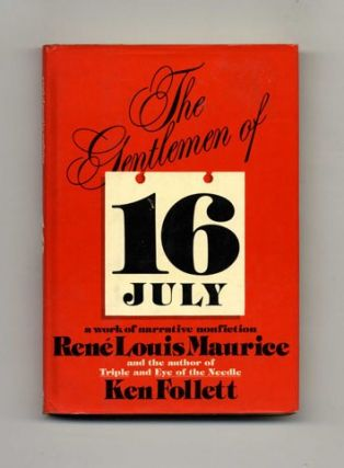 The Gentlemen of 16 July - 1st Edition/1st Printing