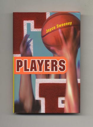 Players - 1st Edition/1st Printing. Joyce Sweeney