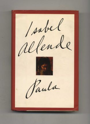 Paula - 1st Edition/1st Printing. Isabel Allende