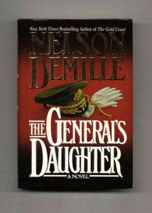 The General's Daughter - 1st Edition/1st Printing. Nelson Demille