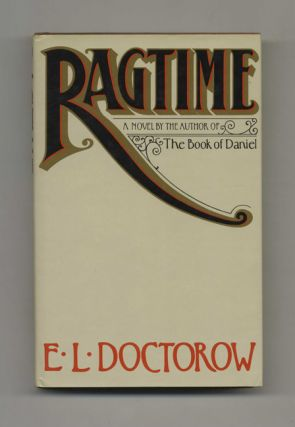 Ragtime - 1st Edition/1st Printing. E. L. Doctorow