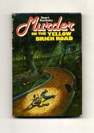 Murder on the Yellow Brick Road - 1st Edition/1st Printing